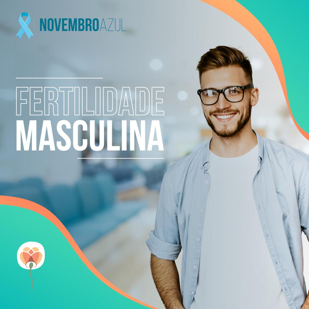 Novembro Azul e Fertilidade Masculina