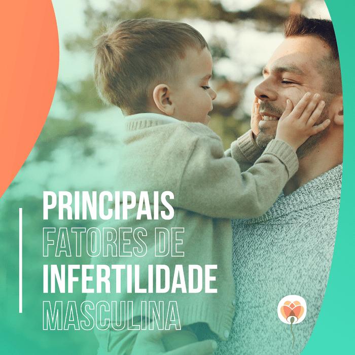 Fatores de Infertilidade Masculina
