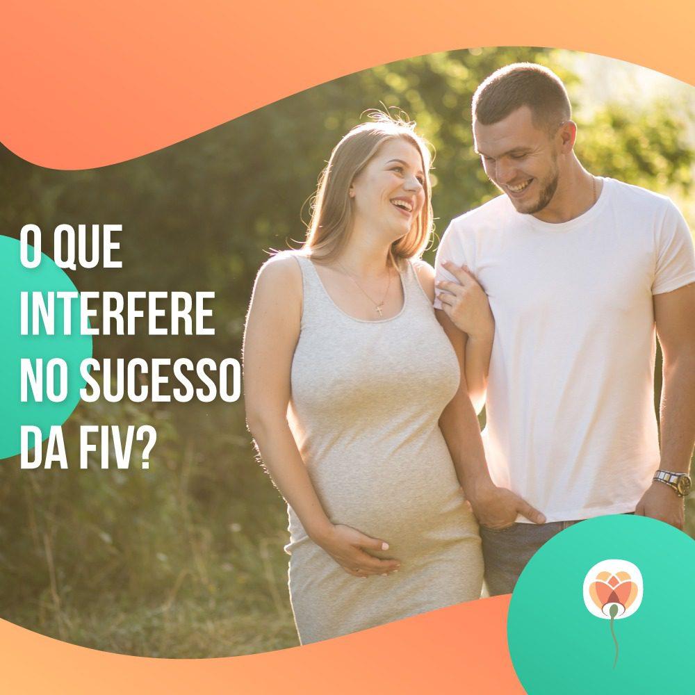 O que interfere no sucesso de uma FIV