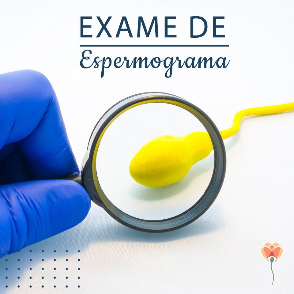 Como é feito o exame de espermograma